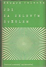 Valenta: Jdi za zeleným světlem, 1956