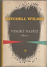 Wilson: Vysoké napětí, 1955