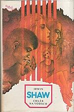 Shaw: Chléb na vodách, 1985