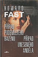 Fast: Případ podemletého bazénu ; Případ uneseného anděla, 2004