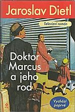 Dietl: Doktor Marcus a jeho rod, 2002