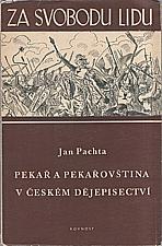 Pachta: Pekař a pekařovština v českém dějepisectví, 1950