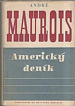 Maurois: Americký deník, 1947