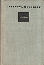 Feuchtwanger: Bláznova moudrost čili Smrt a slavné zmrtvýchvstání Jeana Jacquesa Rousseaua, 1956