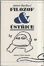 Thurber: Filozof a ústřice, 1979
