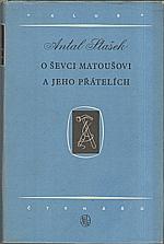 Stašek: O ševci Matoušovi a jeho přátelích, 1954