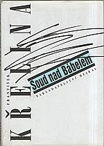 Křelina: Soud nad Bábelem, 1995