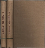 Mützelburg: Pán světa : Pokračování románu A. Dumasa Hrabě Monte-Cristo. Díl I-II, 1930