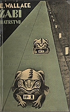 Wallace: Žabí bratrstvo, 1936