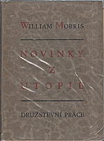 Morris: Novinky z Utopie, čili, Věk pokoje, 1926