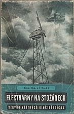 Tmej: Elektrárny na stožárech, 1945