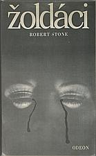 Stone: Žoldáci, 1982