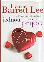 Barrett-Lee: Jednou přijde den, 2007