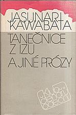 Kawabata: Tanečnice z Izu a jiné prózy, 1988