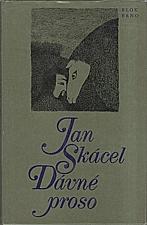 Skácel: Dávné proso, 1981