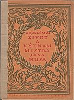 Klíma: Život a význam Mistra Jana Husa : [Sborník], 1914