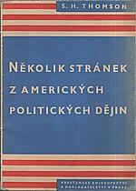 Thomson: Několik stránek z amerických politických dějin, 1947