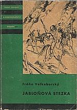 Velkoborský: Jabloňová stezka, 1958