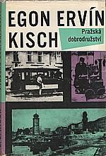 Kisch: Pražská dobrodružství, 1968