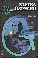 Kirst: Kletba úspěchu, 1992