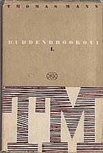 Mann: Buddenbrookovi : Úpadek jedné rodiny, 1950