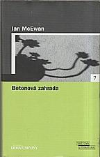 McEwan: Betonová zahrada, 2005