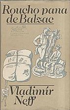 Neff: Roucho pana de Balzac, 1981
