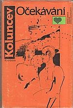 Koluncev: Očekávání, 1988