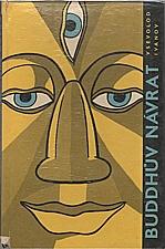 Ivanov: Buddhův návrat, 1959