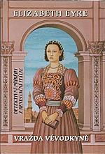 Eyre: Vražda vévodkyně, 2006