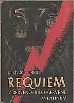 Schuschnigg: Requiem v červeno-bílo-červeném, 1947