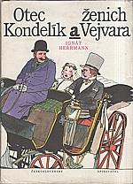 Herrmann: Otec Kondelík a ženich Vejvara, 1988