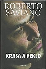 Saviano: Krása a peklo, 2010
