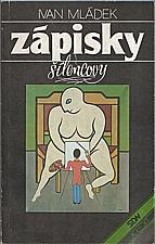 Mládek: Zápisky šílencovy, 1990