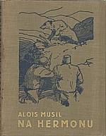 Musil: Na Hermonu, 1939
