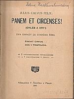 Felix: Panem et circenses!, 1906