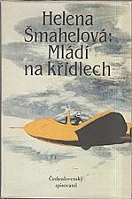 Šmahelová: Mládí na křídlech, 1988
