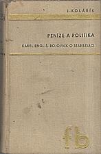 Kolářík: Peníze a politika, 1937