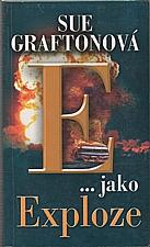 Grafton: E jako exploze, 2004