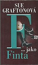 Grafton: F jako finta, 2004