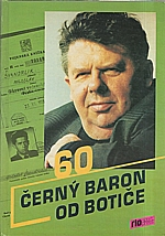 Švandrlík: Černý baron od Botiče, 1993