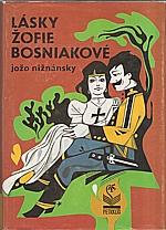 Nižnánsky: Lásky Žofie Bosniakové, 1992