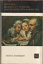 Diderot: Jeptiška ; Rameauův synovec ; Jakub fatalista a jeho pán, 1977