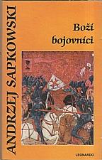 Sapkowski: Boží bojovníci, 2010