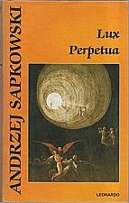 Sapkowski: Lux Perpetua, 2008