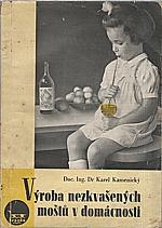 Kamenický: Výroba nezkvašených ovocných moštů v domácnosti, 1948