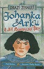 Robins: Johanka z Arku a její pochodující šiky, 2004