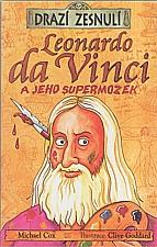 Cox: Leonardo da Vinci a jeho supermozek, 2004