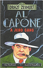 MacDonald: Al Capone a jeho gang, 2005