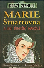 Simpson: Marie Stuartovna a její nemožní manželé, 2004